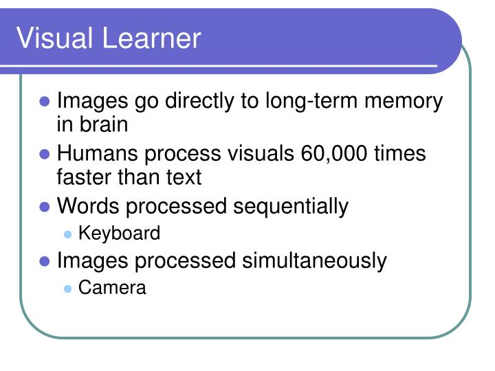 Visual Learner