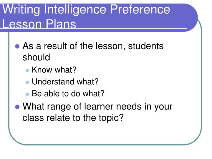Writing Intelligence Preference Lesson Plans
