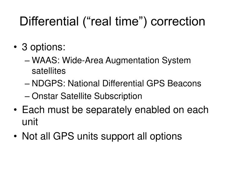 "Differential (""real time"") correction"