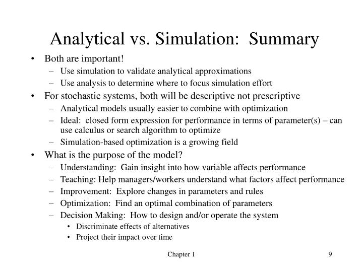 Analytical vs. Simulation:  Summary