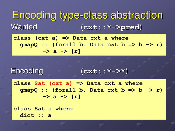 Encoding type-class abstraction