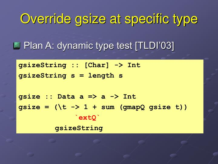 Override gsize at specific type