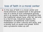 loss of faith in a moral center