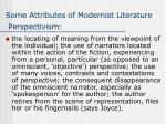 some attributes of modernist literature perspectivism