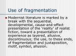 use of fragmentation