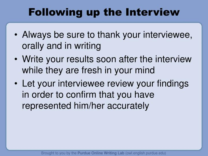 Following up the Interview