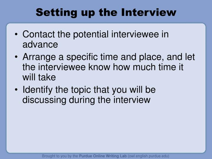 Setting up the interview
