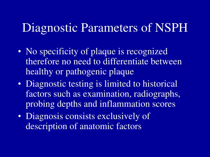 Diagnostic Parameters of NSPH