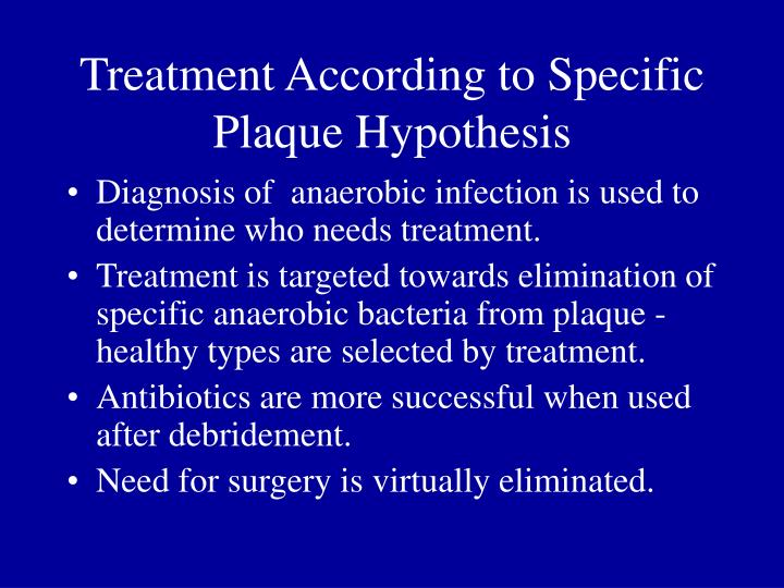Treatment According to Specific Plaque Hypothesis
