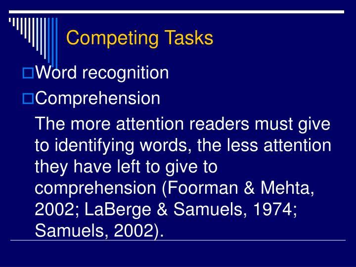 Competing Tasks