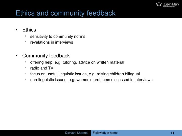 Ethics and community feedback