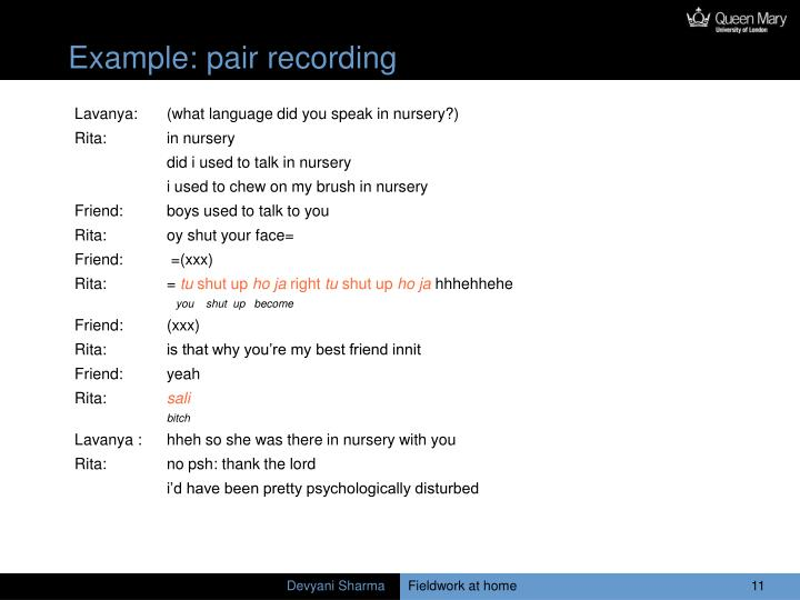 Example: pair recording