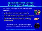 special interest groups parents professionals