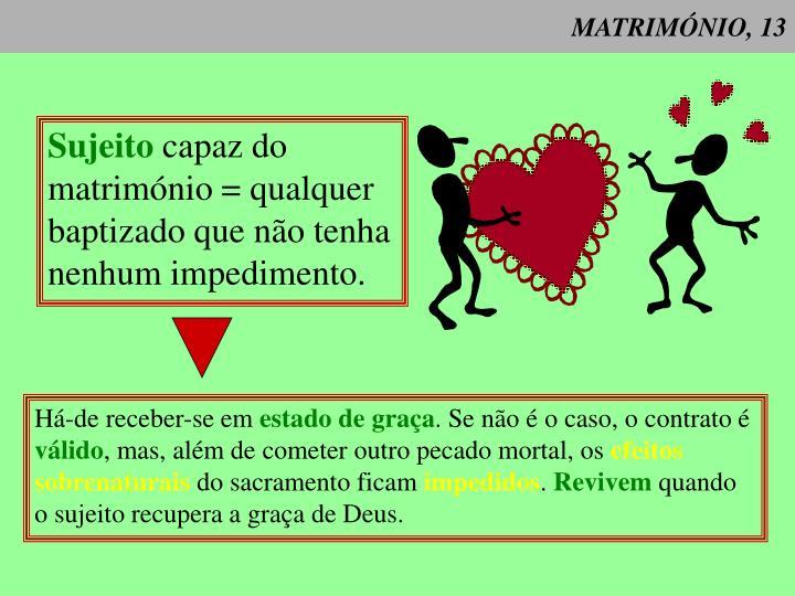 MATRIMÓNIO, 13