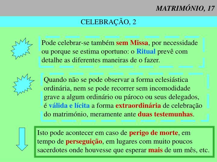 MATRIMÓNIO, 17