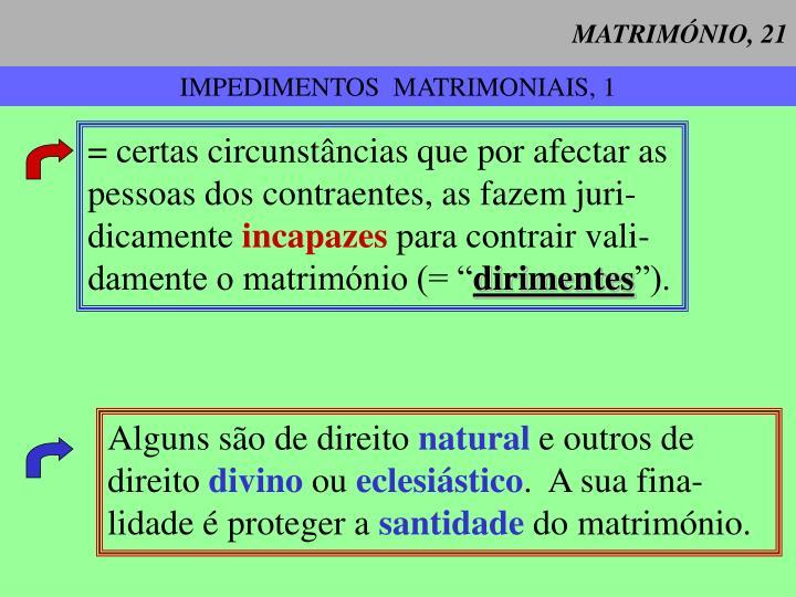 MATRIMÓNIO, 21