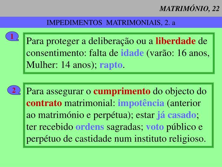 MATRIMÓNIO, 22