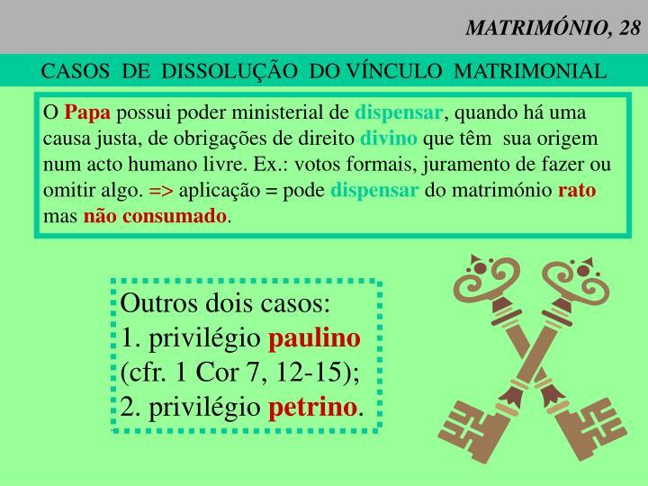 MATRIMÓNIO, 28