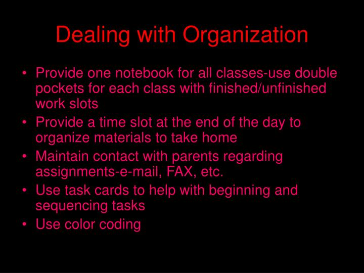Dealing with Organization