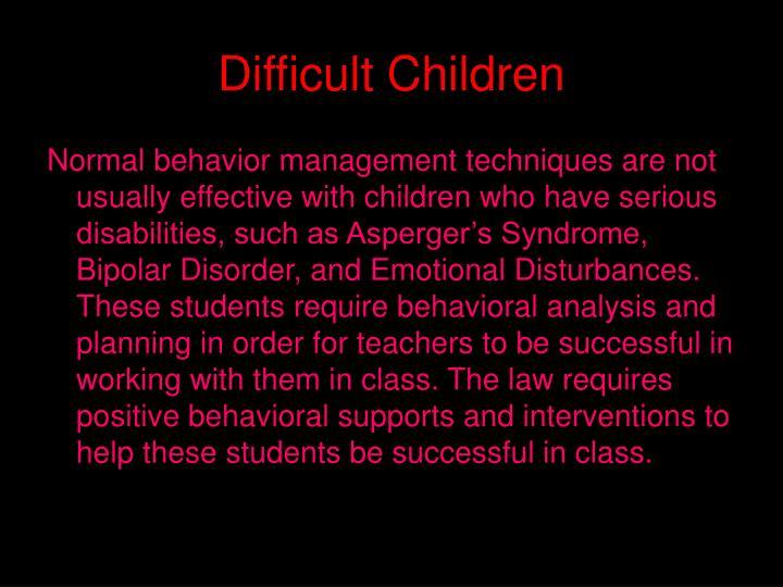 Difficult children