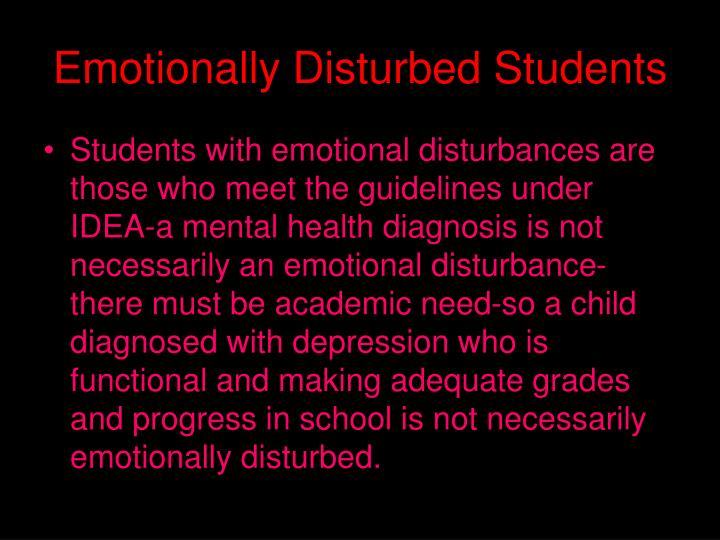 Emotionally Disturbed Students