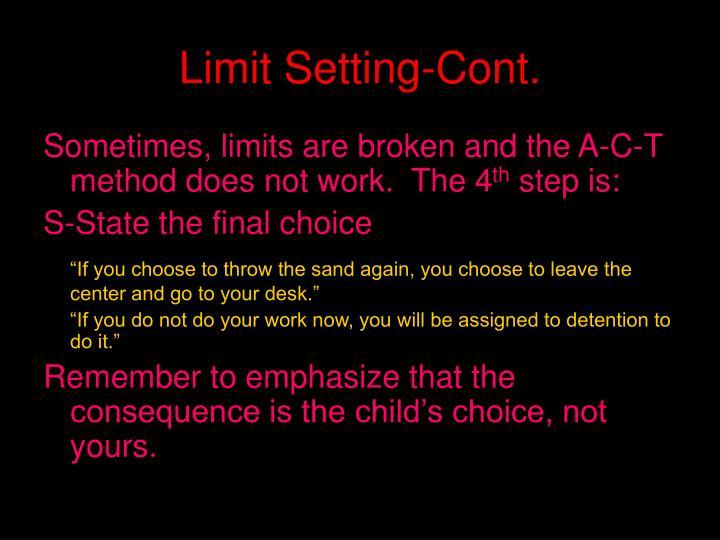 Limit Setting-Cont.