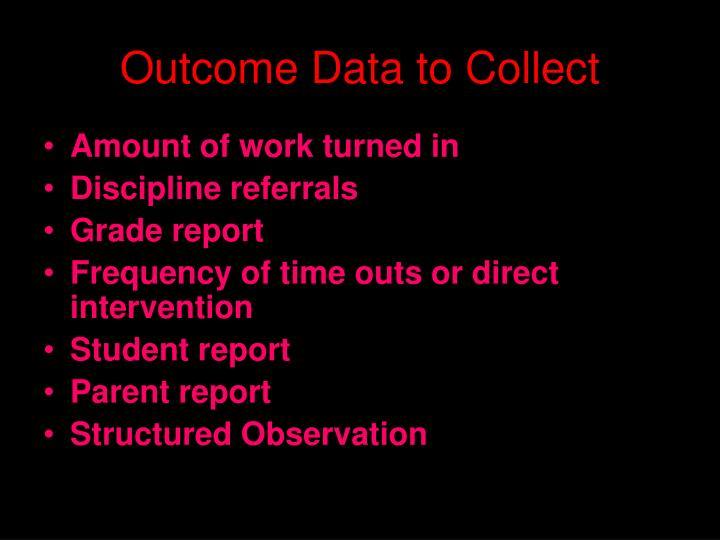 Outcome Data to Collect