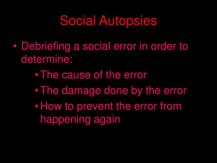 Social Autopsies