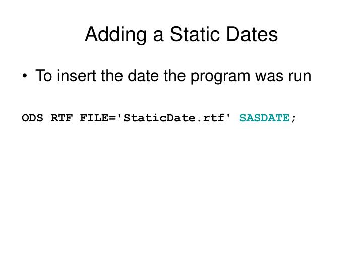 Adding a Static Dates