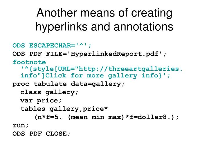 Another means of creating hyperlinks and annotations