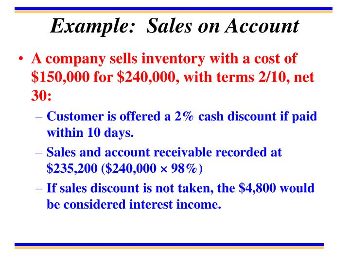 Example:  Sales on Account