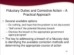 fiduciary duties and corrective action a practical approach