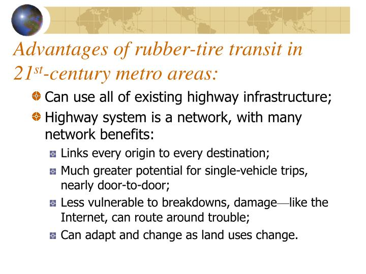 Advantages of rubber-tire transit in 21