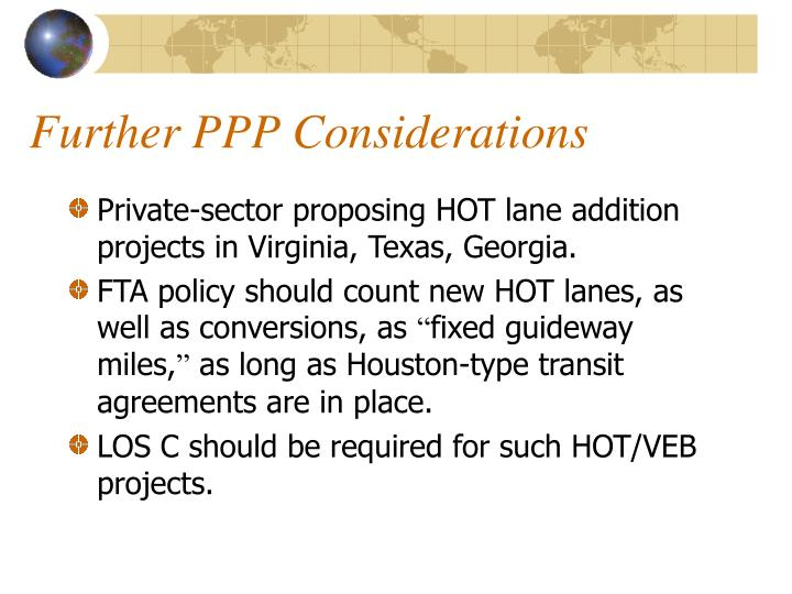 Further PPP Considerations