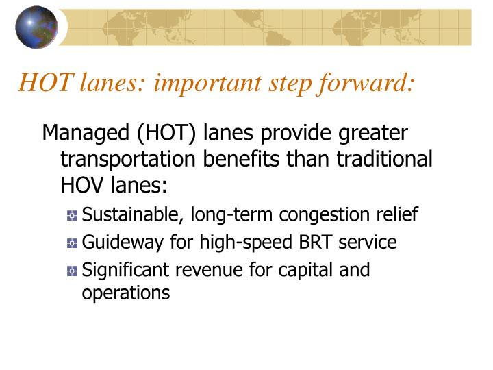 HOT lanes: important step forward: