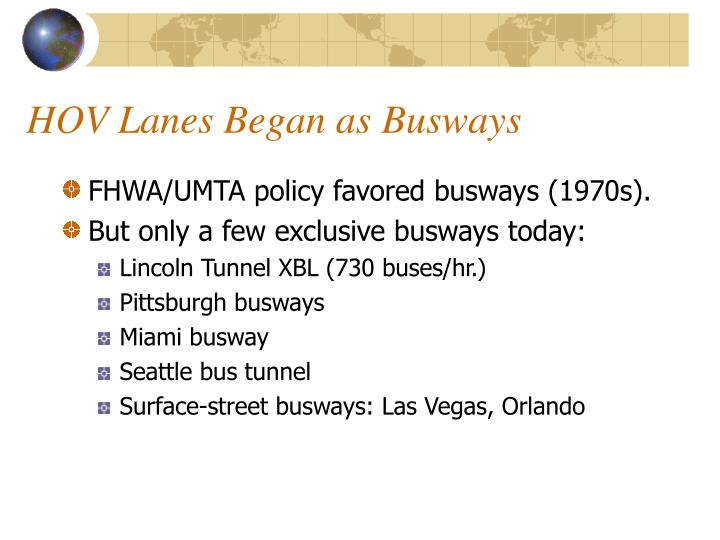 HOV Lanes Began as Busways