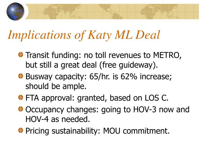 Implications of Katy ML Deal