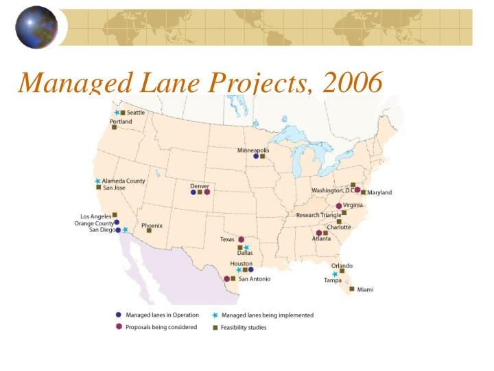 Managed Lane Projects, 2006