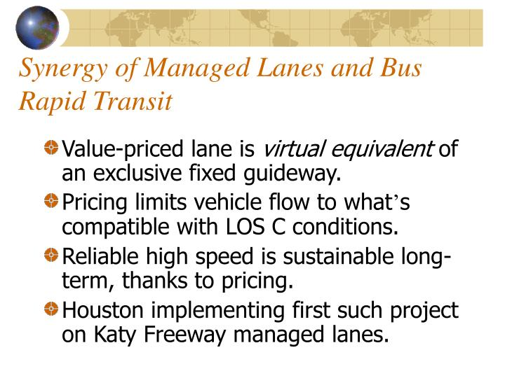 Synergy of Managed Lanes and Bus Rapid Transit