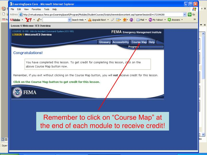 "Remember to click on ""Course Map"" at the end of each module to receive credit!"