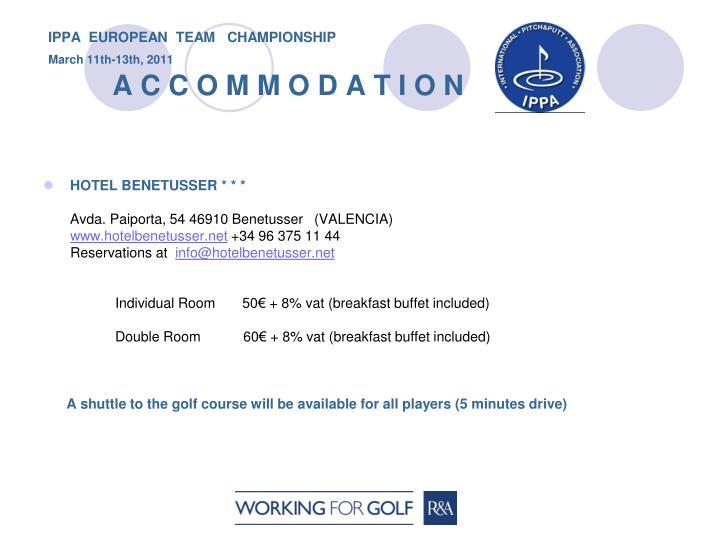 Ippa european team championship march 11th 13th 2011 a c c o m m o d a t i o n