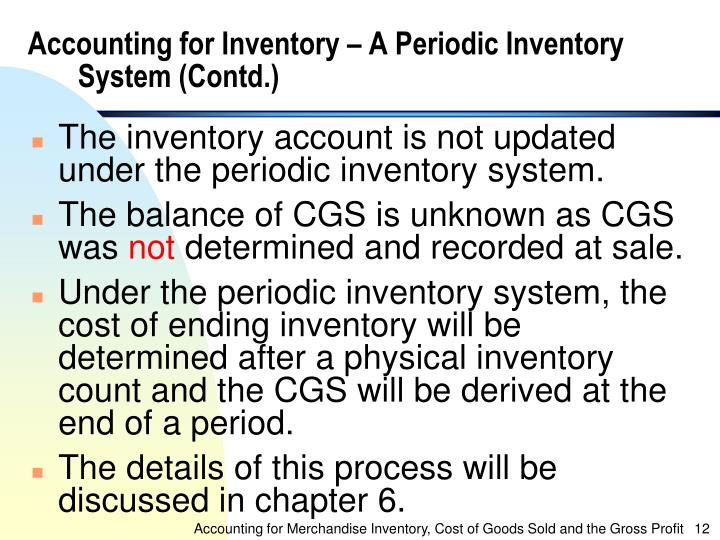 Accounting for Inventory – A Periodic Inventory System (Contd.)