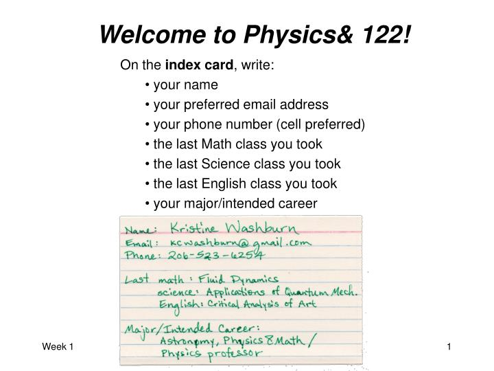 Welcome to Physics& 122!