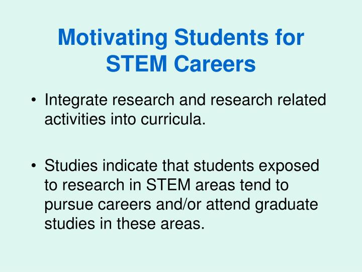 Motivating Students for STEM Careers