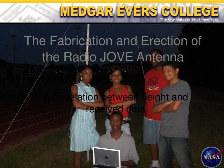 The Fabrication and Erection of the Radio JOVE Antenna