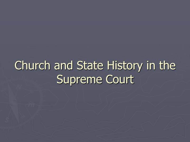 Church and State History in the Supreme Court