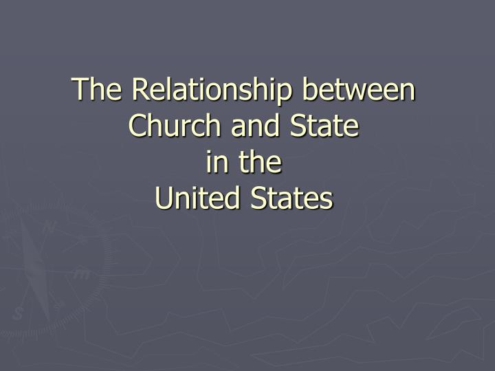 The Relationship between Church and State