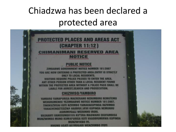 Chiadzwa has been declared a protected area