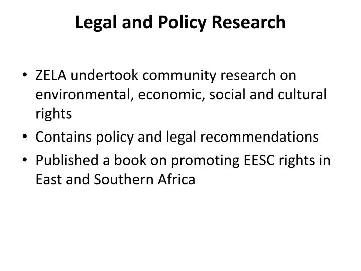 Legal and Policy Research