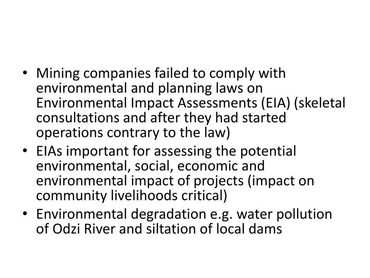 Mining companies failed to comply with environmental and planning laws on